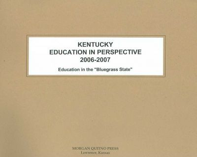 Kentucky Education in Perspective 2006-07