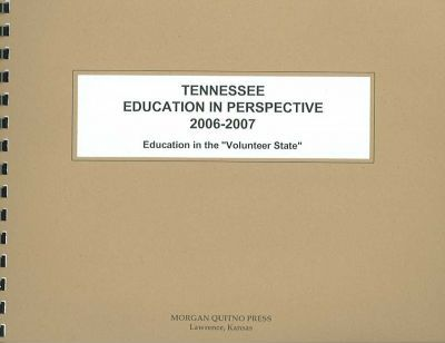 Tennessee Education in Perspective 2006-07