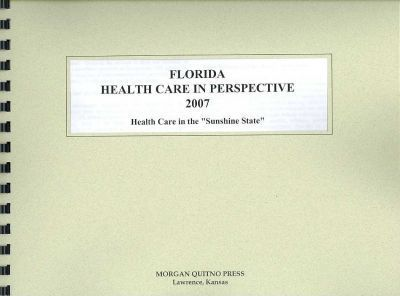 Florida Health Care in Perspective 2007