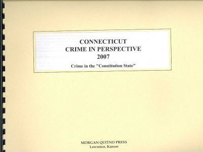Connecticut Crime in Perspective 2007