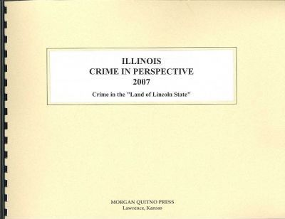 Illinois Crime in Perspective 2007