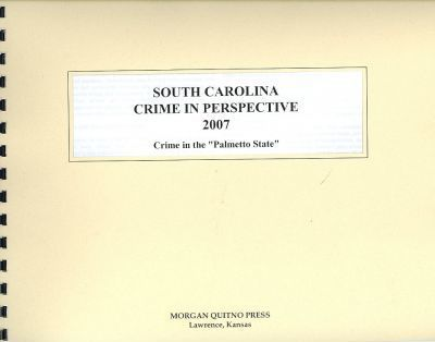 South Carolina Crime in Perspective 2007