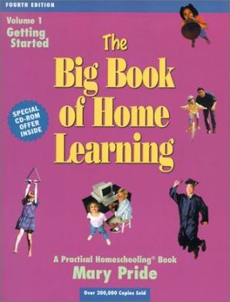 The Big Book of Home Learning Volume 1 Getting Started