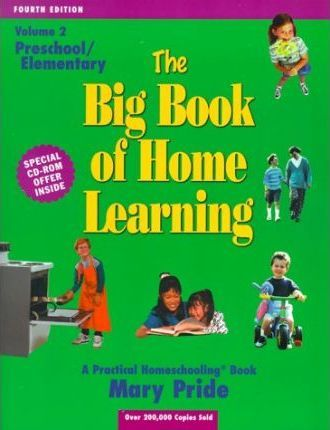 The Big Book of Home Learning; Preschool and Elementary