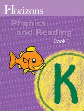 Horizons K Phonics & Reading Bk 1 Student