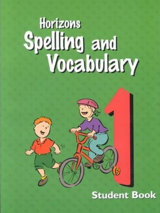 Horizons Spelling & Vocabulary Grd 1 Student Book