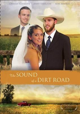 The Sound of the Dirt Road
