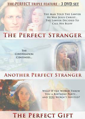 The Perfect Stranger/Another Perfect Stranger/The Perfect Gift