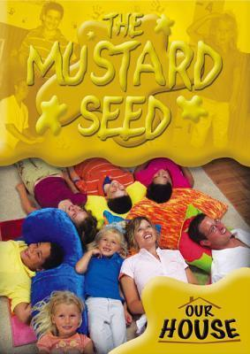 Our House - Mustard Seed