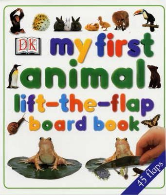 My First Animal Lift the-Flap-