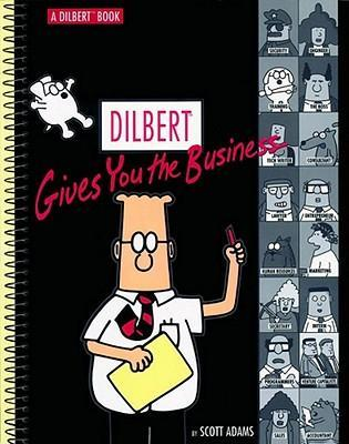 Dilbert Gives You the Business  A Dilbert Book