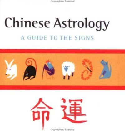 Chinese Astrology: a Guide to the Signs