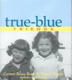 True-Blue Friends