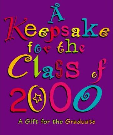 Keepsake for the Class of 2000