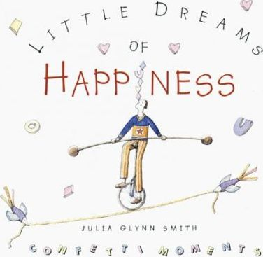 Little Dreams of Happiness