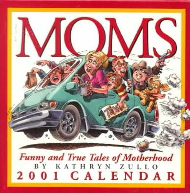 Moms: Funny and True Tales of Motherhood