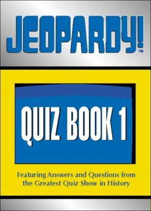 Jeopardy!...What Is Quiz Book 1?