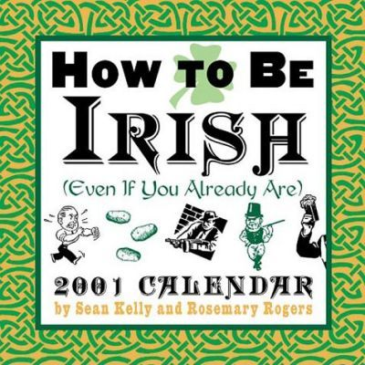 How to Be Irish (Even If You Already Are)