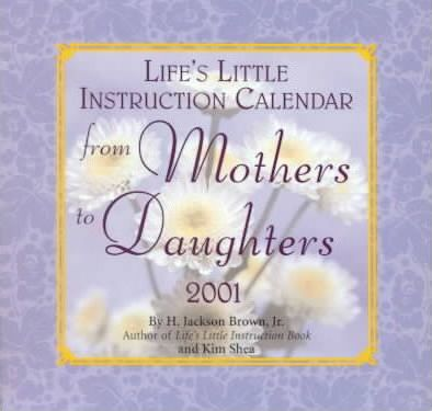 Life's Little Instruction from Mothers to Daughters