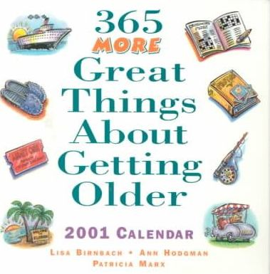 365 More Great Things about Getting Older