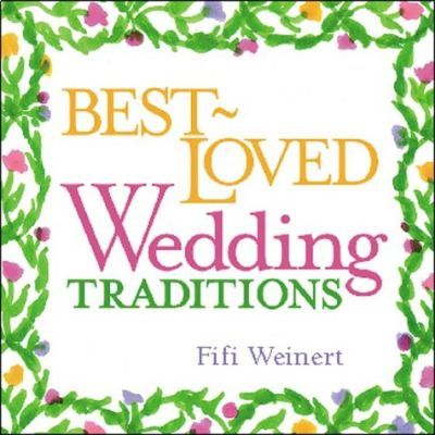 Best-Loved Wedding Traditions