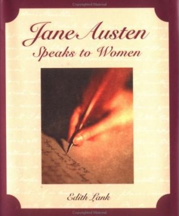 Jane Austen Speaks to Women