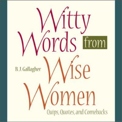 Witty Words from Wise Women