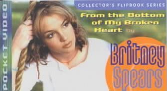 From the Bottom of My Broken Heart by Britney Spears