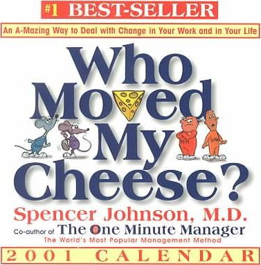 Who Moved My Cheese 2001 Calendar