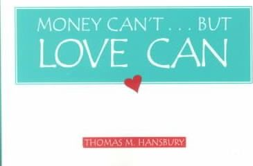 Money Can't...But Love Can