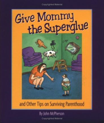 Give Mommy the Superglue
