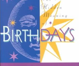Hidden Meaning of Birthdays
