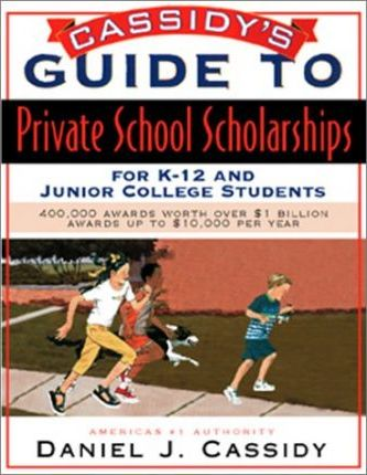 Dan Cassidy's Guide to Private Sector K-12 and Junior College