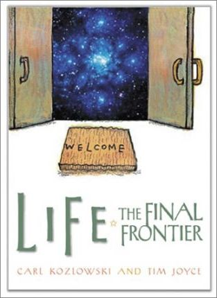 Life: The Final Frontier