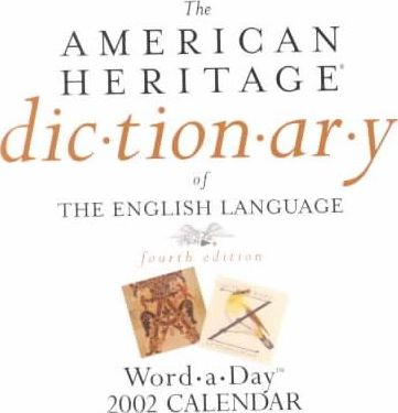 American Heritage Dictionary Ultimate Word-A-Day