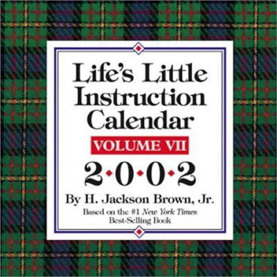 Life's Little Instructions Day-to-Day 2002: 7
