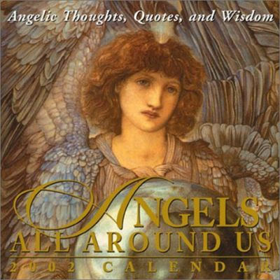 Angels All around Us 2002 Calendar