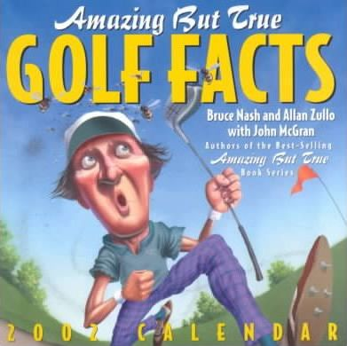 Amazing but True Golf Facts Ca