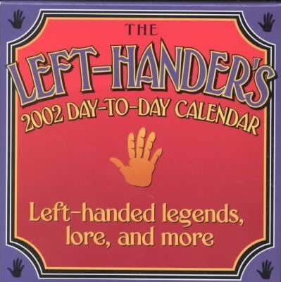 The Left-Handers Day to Day Calendar