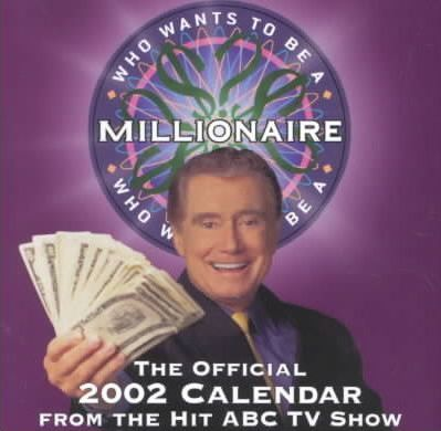 Who Wants to Be a Millionaire 2002 Dtd Calendar