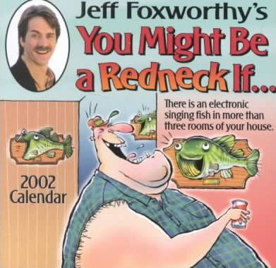 Jeff Foxworthy's You Might Be a Redneck If