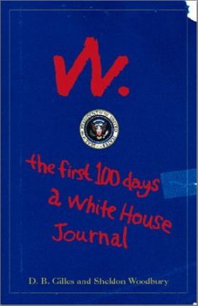 W: The First 100 Days
