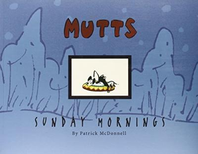 Mutts Sunday Mornings