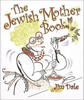 The Jewish Mother Book