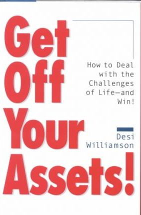 Get Off Your Assets!