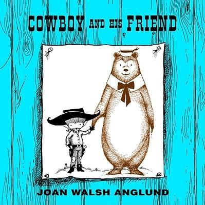 Cowboy and His Friend