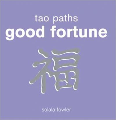 Tao Paths to Good Fortune