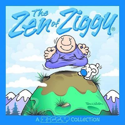 The Zen of Ziggy