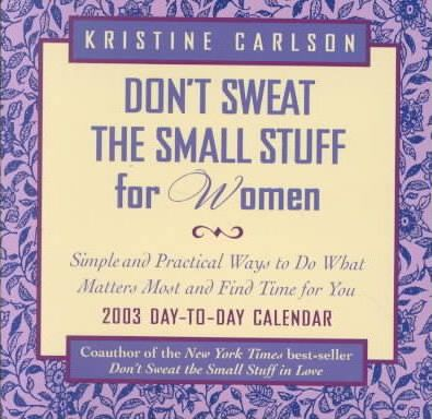 Don't Sweat the Smmall Stuff for Women 2003 Dtd