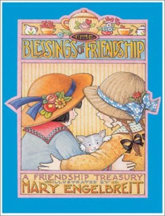 The Blessings of Friendship
